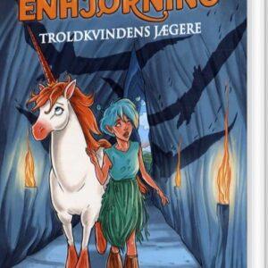 Prinsesse Enhjørning 2: Troldkvindens Jægere - Peter Gotthardt - Bog