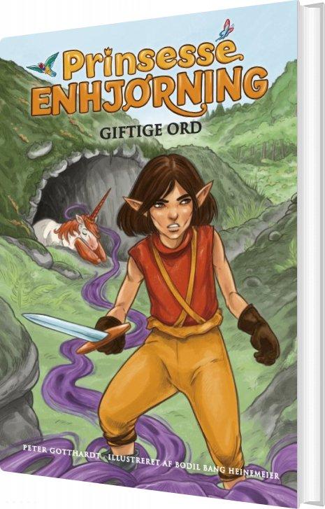 Prinsesse Enhjørning 7: Giftige Ord - Peter Gotthardt - Bog